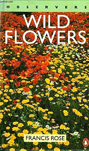 9781854710833: The Observer's Book of Wild Flowers