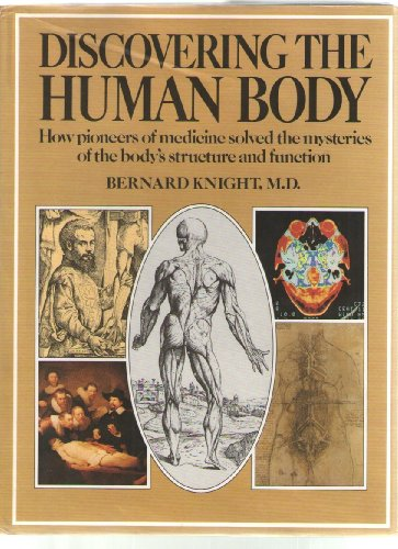 Discovering the Human Body: MD Bernard Knight