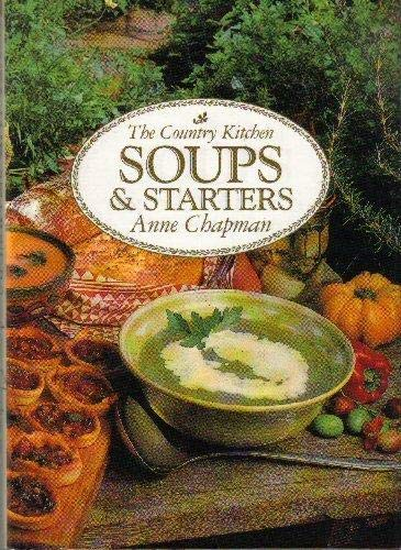 9781854711014: Country Kitchen Soups and Starters
