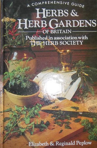 Herbs & Herb Gardens of Britain.