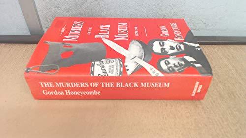 9781854711601: Murders of the Black Museum 1870-1970