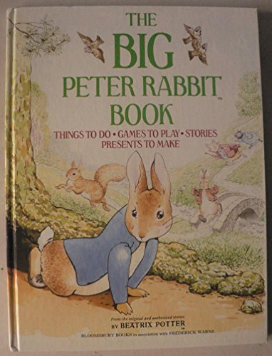 9781854713001: The Big Peter Rabbit Book: Things to Do; Games to Play; Stories; Presents to Make