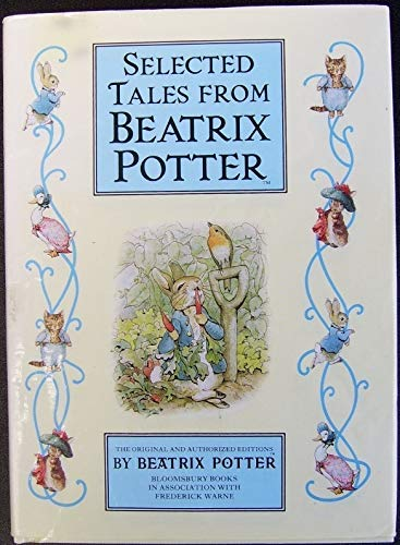 9781854713209: Selected Tales from Beatrix Potter: The Tale of Peter Rabbit / the Tale of Timmy Tiptoes / the Tale of the Pie and the Patty-Pan / the Tale of Johnny Town-Mouse