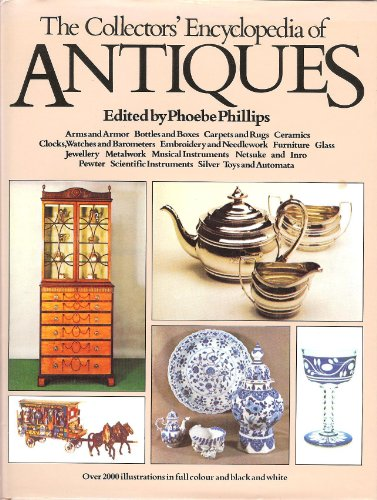 9781854713889: The Collector's Encyclopedia of Antiques