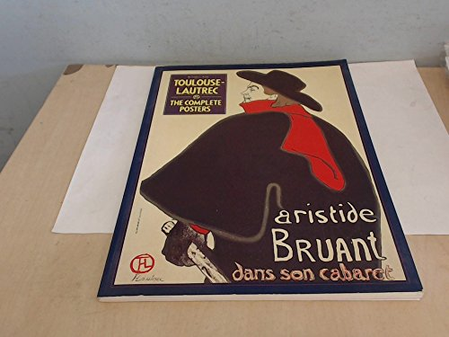 Toulouse-Lautrec Complete Posters: Russell Ash