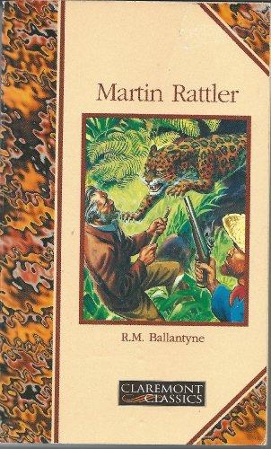 Martin Rattler: Ballantyne, R.M.
