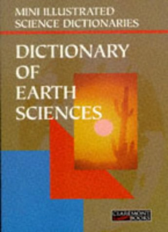 Bloomsbury Illustrated Dictionary of Earth Sciences (Bloomsbury: Walters, Martin, Trotman,
