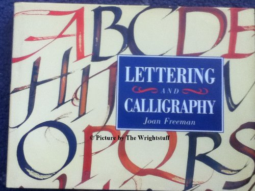 9781854716606: Lettering and Calligraphy