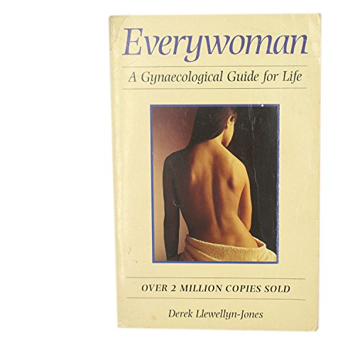 9781854718150: Everywoman: A Gynaecological Guide For Life