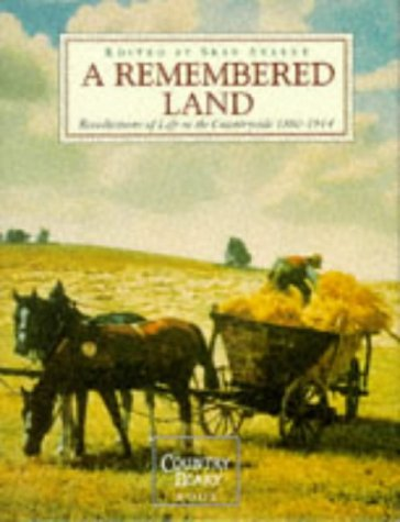 A Remembered Land : Recollections of Life in the Countryside, 1880-1914