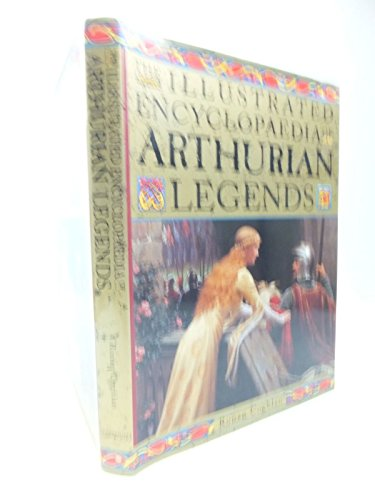 9781854718228: The Illustrated Encyclopaedia of Arthurian Legends