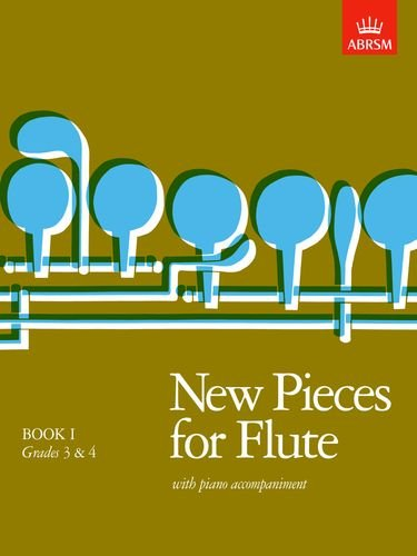 9781854721426: New Pieces for Flute, Book I: (Grades 3-4): Grades 3-4 Bk. 1