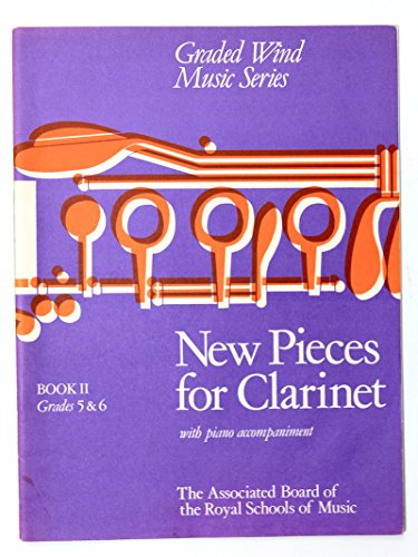 9781854721501: New Pieces for Clarinet: Grades 5-6 Bk. 2