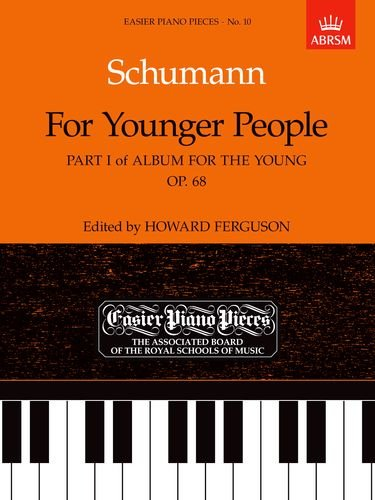 9781854722423: For Younger People Part I of Album for the Young, Op.68: Easier Piano Pieces 10: For Younger People Pt. 1 (Easier Piano Pieces (ABRSM))