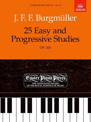 9781854722485: 25 Easy and Progressive Studies, Op.100: Easier Piano Pieces 19 (Easier Piano Pieces (ABRSM))