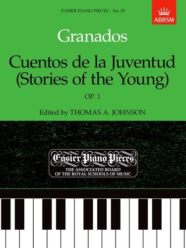 9781854722836: Cuentos De La Juventud (Stories of the Young), Op.1: Easier Piano Pieces 35 (Easier Piano Pieces (ABRSM))