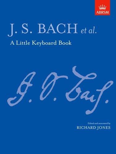 A Little Keyboard Book: J. S. Bach