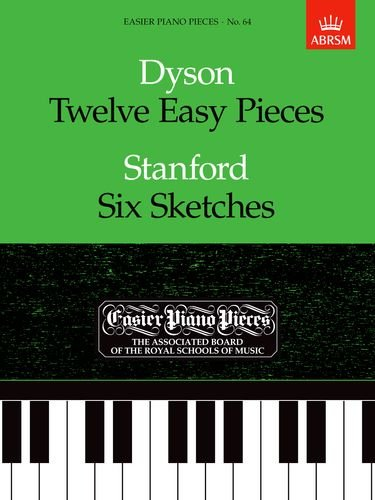 9781854723567: Twelve Easy Pieces/Six Sketches: Easier Piano Pieces 64 (Easier Piano Pieces (ABRSM))