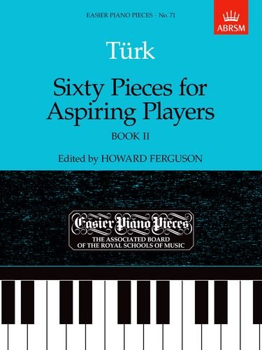 9781854723659: Sixty Pieces for Aspiring Players, Book II: Easier Piano Pieces 71 (Easier Piano Pieces (ABRSM)) (Bk. 2)
