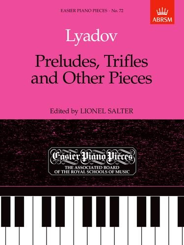 9781854723673: Preludes, Trifles and Other Pieces: Easier Piano Pieces 72 (Easier Piano Pieces (ABRSM))