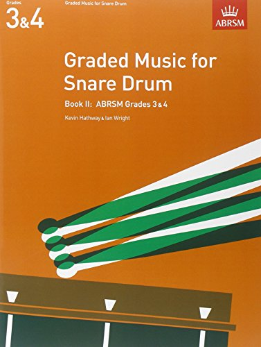 9781854724458: Graded Music for Snare Drum, Book II: (Grades 3-4) (ABRSM Exam Pieces) (Bk. 2)