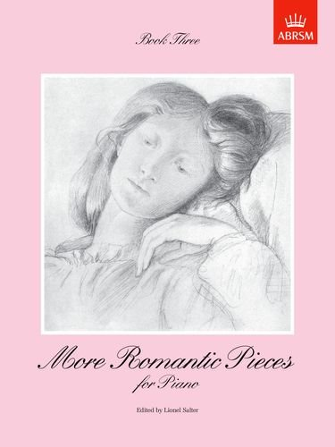 9781854724526: More Romantic Pieces for Piano, Book III: Bk. 3 (More Romantic Pieces for Piano (ABRSM))