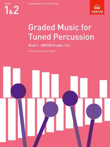 9781854724649: Graded Music for Tuned Percussion, Book I: Graded Music for Tuned Percussion, Book I Grades 1-2 Bk. 1 (ABRSM Exam Pieces)