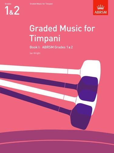 9781854725073: Graded Music for Timpani, Book I: (Grades 1-2) (ABRSM Exam Pieces) (Bk. 1)