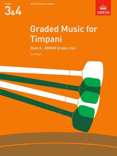 9781854725080: Graded Music for Timpani, Book II: (Grades 3-4): Grades 3-4 Bk. 2 (ABRSM Exam Pieces)