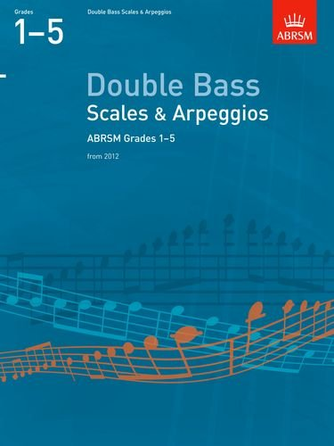 9781854725424: Scales and Arpeggios for Double Bass: Grades 1-5
