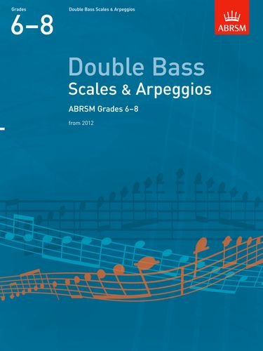 9781854725431: Scales and Arpeggios for Double Bass: Grades 6-8