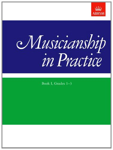 9781854726148: Musicianship in Practice, Book 1, Grades 1 to 3 (Bk. I)