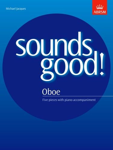 9781854726469: Sounds Good! for Oboe