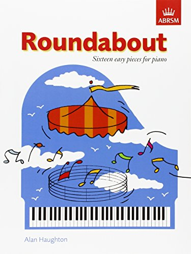 9781854726643: Roundabout: 16 alternative pieces for the Preparatory Piano Test (ABRSM Exam Pieces)