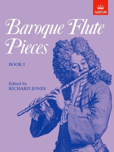 9781854727107: Baroque Flute Pieces, Book I (Baroque Flute Pieces (ABRSM)) (Bk. 1)