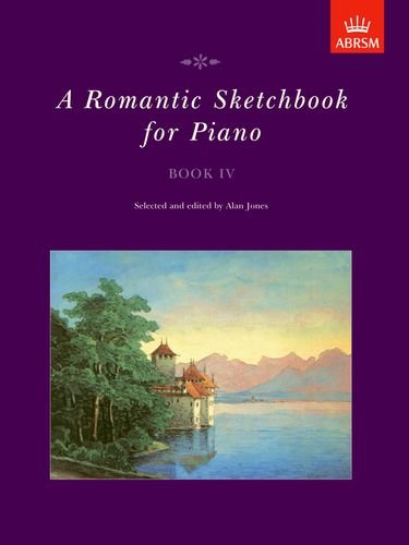 9781854727183: A Romantic Sketchbook for Piano, Book IV