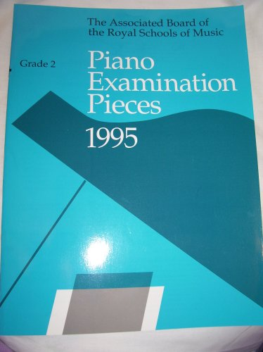 9781854727213: Piano Examination Pieces 1995 (Grade 2)