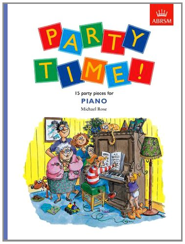 9781854728340: Party Time! 15 party pieces for piano (Easier Piano Pieces (ABRSM))