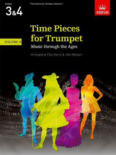 9781854728654: Time Pieces for Trumpet, Volume 3: Music through the Ages in 3 Volumes: v. 3 (Time Pieces (ABRSM))