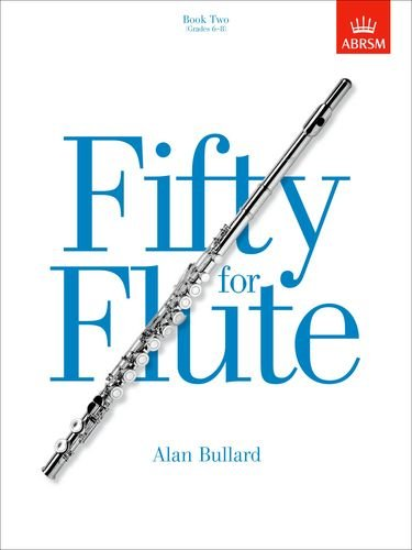 9781854728678: Fifty for Flute, Book Two: (Grades 6-8): Grades 6-8 Bk. 2