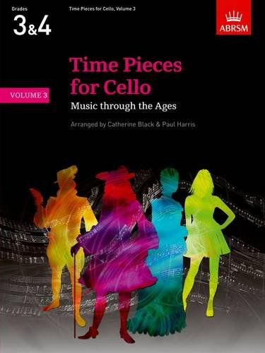 9781854729507: Time Pieces for Cello, Volume 3: Music through the Ages: v. 3 (Time Pieces (ABRSM))