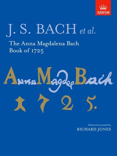 9781854729514: The Anna Magdalena Bach Book of 1725 (Signature Series (ABRSM))