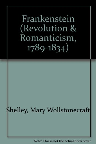 9781854771179: Frankenstein: Or, the Modern Prometheus 1823 (Revolution and Romanticism, 1789-1834)
