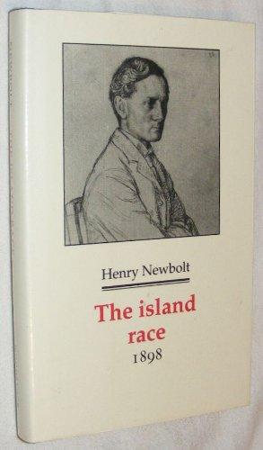 The Island Race: 1898 (Decadents, Symbolists, Anti-Decadents): Newbolt, Henry John, Sir