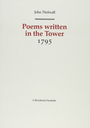 9781854772442: Poems Written in Close Confinement in the Tower 1795 (Revolution & Romanticism, 1789-1834)