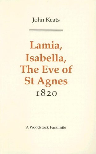 9781854772527: Lamia, Isabella, the Eve of st Agnes, and Other Poems 1820 (Revolution and Romanticism, 1789-1834)
