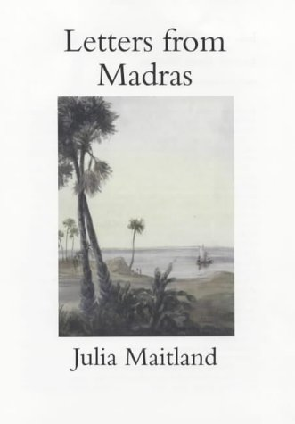 9781854772671: Letters from Madras During the Years 1836-1839