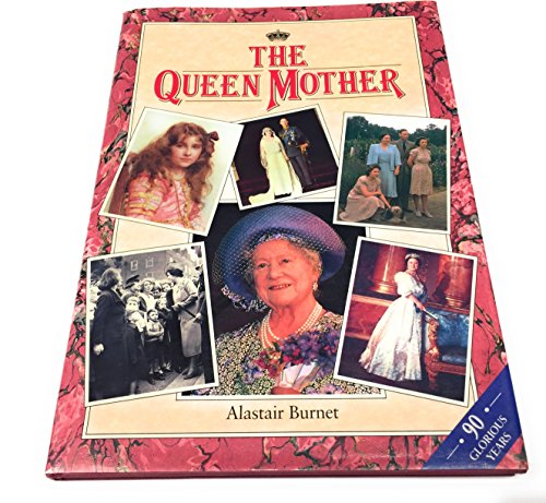 ITN Book of the Queen Mother (1854790161) by Alastair Burnet