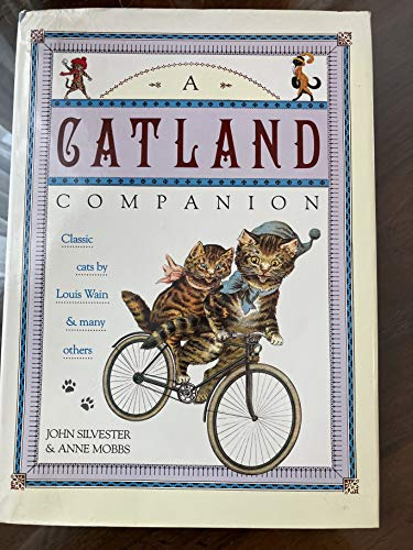 9781854790491: A Catland Companion: Classic Cats by Louis Wain and Many Others