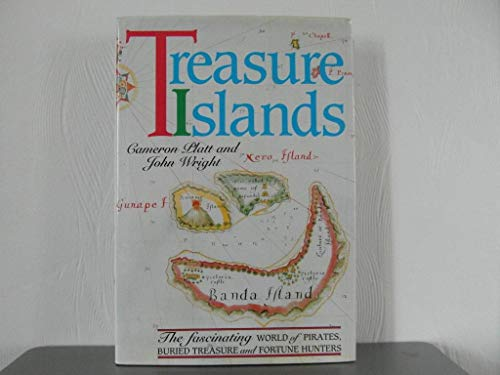 Treasure Islands: The Fascinating World of Pirates,: Cameron Platt, John